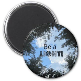 ¡Sea una luz! Imán Redondo 5 Cm