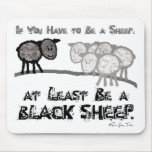 Sea una oveja negra 2 alfombrilla de ratón