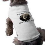 Sea una voz camisa de mascota