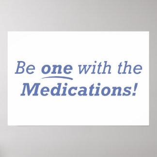 ¡Sea uno con las medicaciones! Póster