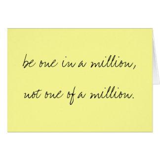 sea uno en millón, no uno de millón tarjeta pequeña