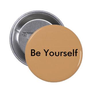 Sea usted mismo botón pin redondo de 2 pulgadas