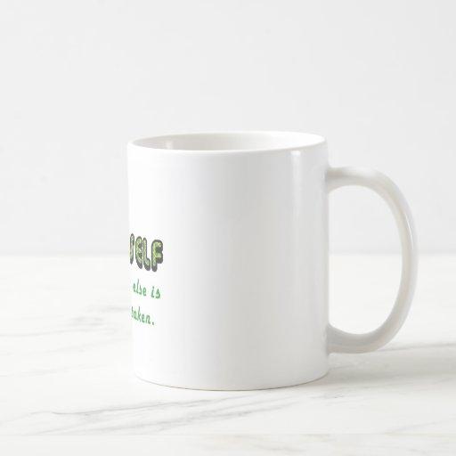 Sea USTED MISMO, cada uno se toma ya Taza De Café
