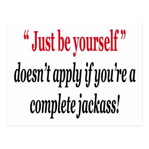 Sea usted mismo no se aplica al jackass completo tarjeta postal