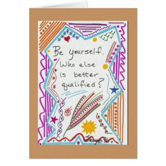 Sea usted mismo tarjeta de felicitación