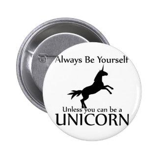 Sea usted mismo unicornio pin redondo 5 cm