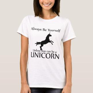 Sea usted mismo unicornio playera