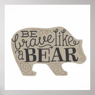 Sea valiente como un oso - el arte de los niños póster