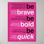 Sea valiente. Sea intrépido. Sea rápido. Citas de  Posters