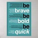 Sea valiente. Sea intrépido. Sea rápido. Citas de  Impresiones