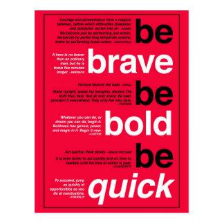 Sea valiente. Sea intrépido. Sea rápido. Citas de Postal