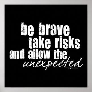 Sea valiente toman riesgos póster