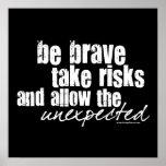 Sea valiente toman riesgos posters