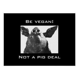 ¡Sea vegano! - No un trato del cerdo Impresiones