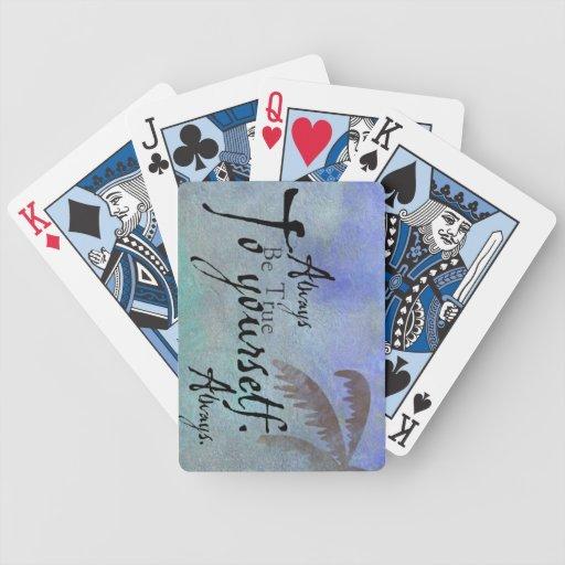 Sea verdad a sí mismo las tarjetas barajas
