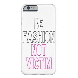 Sea víctima de la moda no funda de iPhone 6 barely there