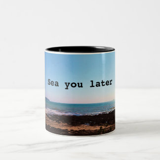 Sea you later Two-Tone coffee mug