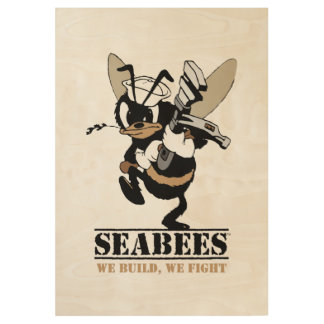 Seabees We build We Fight Wood Poster