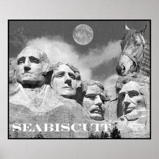 ¡Seabiscuit está en el monte Rushmore! Posters