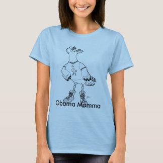 Seagull-1, Obama Momma T-Shirt