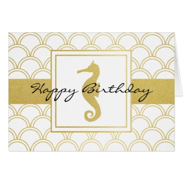 Seahorse Faux Gold Modern Nautical Happy Birthday Card