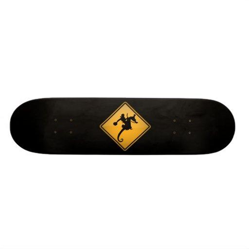 Seahorse Rodeo Warning Sign Skateboard Deck