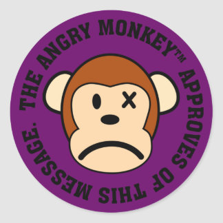 Seal of Approval: Message endorsed by Angry Monkey