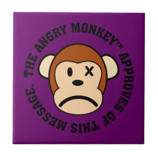 Seal of Approval: Message endorsed by Angry Monkey Ceramic Tile
