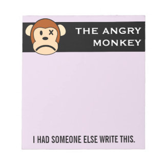 Seal of Approval: Message endorsed by Angry Monkey Notepad