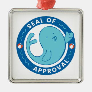 Seal of Approval Metal Ornament