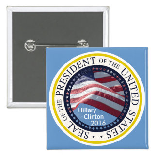 Seal of President of U.S.A. HILLARY CLINTON 2016 Pinback Buttons