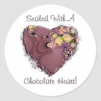 Sealed With A Chocolate Heart! Round Stickers