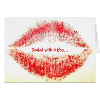 Sealed with a kiss... greeting card