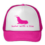Sealed with a kiss trucker hats