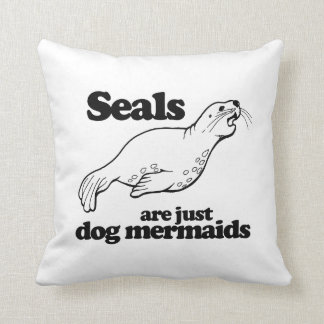 SEALS ARE JUST DOG MERMAIDS - THROW PILLOW