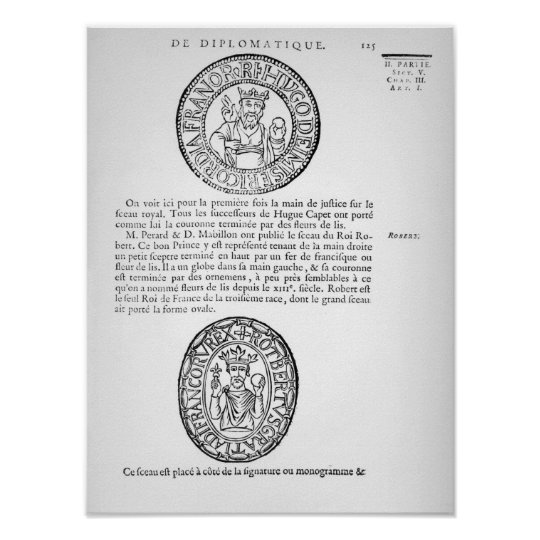 Seals of Hugues Capet  and Robert II  the Pious Poster