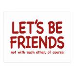 Seamos amigos tarjeta postal