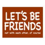 Seamos amigos - versión apenada postal