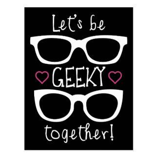 Seamos Geeky juntos Postales