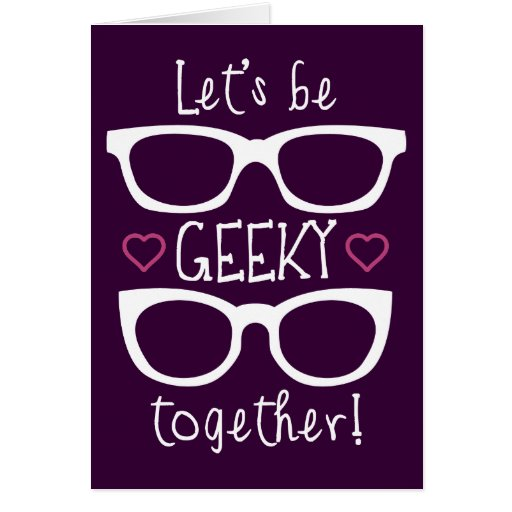 Seamos Geeky juntos Tarjeta