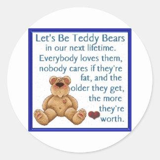 Seamos osos de peluche pegatina redonda