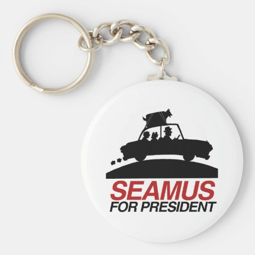 Seamus for President.png Key Chains