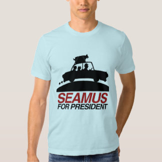 Seamus for President.png Tees