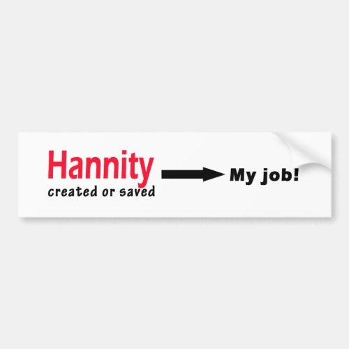 Sean Hannity Created or Saved my Job Bumper Sticker