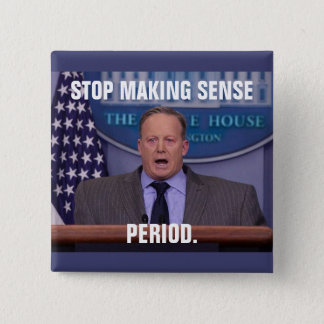 Sean Spicer, Trump's White House Press Secretary Button