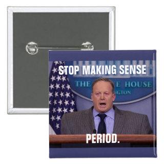 Sean Spicer, Trump's White House Press Secretary Button
