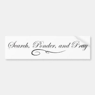 Search Ponder and Pray - Fancy Bumper Sticker