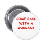 search warrant pinback button