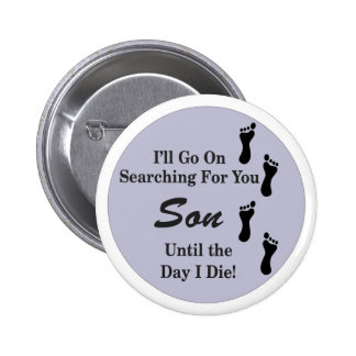 Searching Son Pinback Buttons