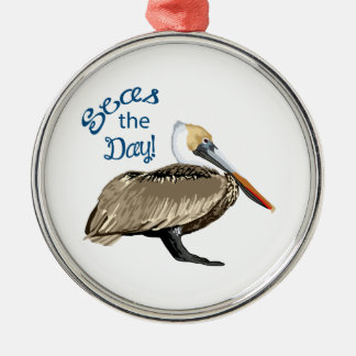 Seas The Day Metal Ornament